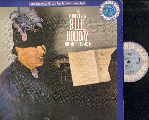 Holiday, Billie - The Quintessential Billie Holiday Vol. 7 (1938-1939): You're So Desirable, You're Gonna See A Lot Of Me, Dream Of Life, Sugar, Long Gone Blues (vinyl LP record. 1990 issue fo vintage Jazz recordings) - NM9/NM9 - LP Records