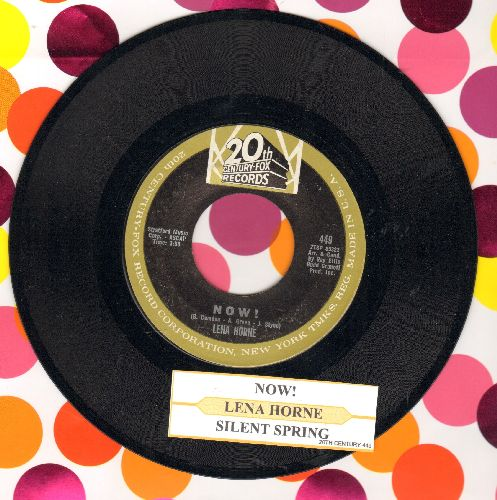 Horne, Lena - Now!/Silent Spring (with juke box label) - NM9/ - 45 rpm Records