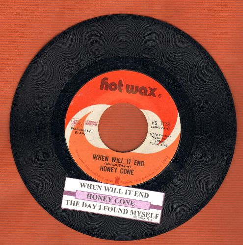 Honey Cone - When Will It End/The Day I Found Myself (with juke box label) - NM9/ - 45 rpm Records