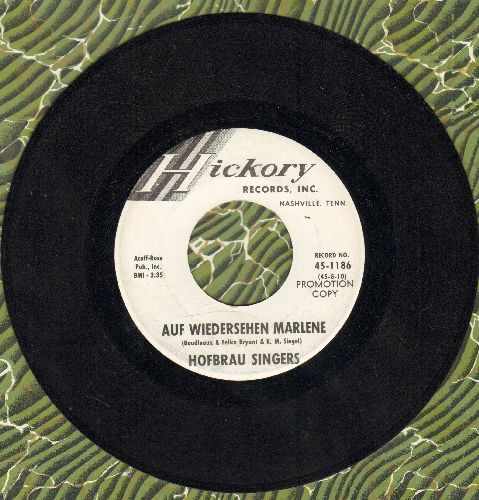 Hofbrau Singers - Auf Wiedersehen Marlene/Only The Lonely (Instrumental) (DJ advance copy) - NM9/ - 45 rpm Records