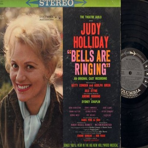 Holiday, Judy - Bells Are Ringing - Original Cast Recording featuring Jean Stapleton, Eddie Lawrence and George Irving (Vinyl STEREO LP record) - NM9/EX8 - LP Records