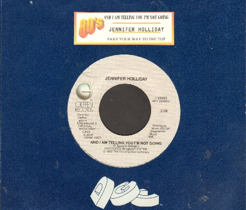 Holliday, Jennifer - And I Am Telling You I'm Not Going/Fake Your Way To The Top (from Broadway Production -Dreamgirls-) (with juke box label and Geffen company sleeve) - NM9/ - 45 rpm Records
