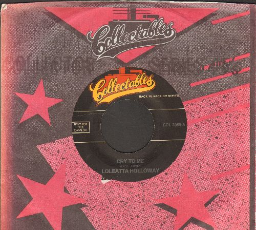 Holloway, Loleatta - Cry To Me/Mother Of Shame (double-hit re-issue with Collectables company sleeve) - NM9/ - 45 rpm Records