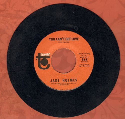 Holmes, Jake - You Can't Get Love/Think I',m Being Had (RARE Psycedelic/Folk 2-sider!) - NM9/ - 45 rpm Records