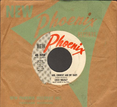 Holiday, Chico - God, Country And My Baby/Fools (with RARE vintage Phoenix company sleeve) - NM9/ - 45 rpm Records