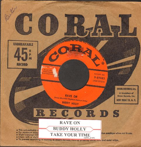 Holly, Buddy - Rave On/Take Your Time (with juke box label and Coral company sleeve) - VG6/ - 45 rpm Records