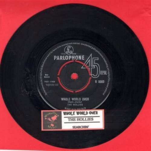 Hollies - Whole World Over/Searchin'  (British Pressing with company sleeve and juke box label, with removable spindle adapter) - EX8/ - 45 rpm Records