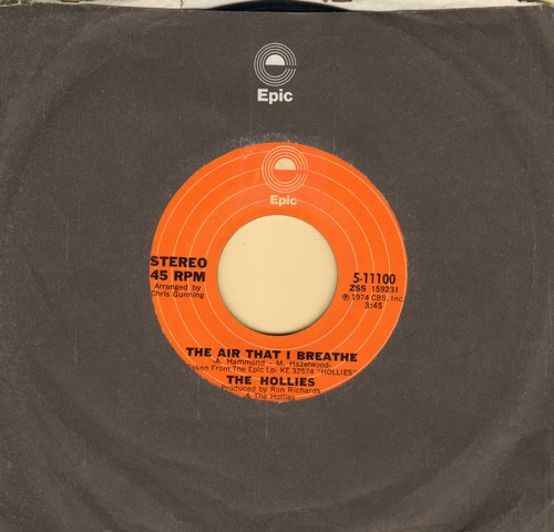 Hollies - The Air That I Breathe/No More Riders (with Epic company sleeve) - EX8/ - 45 rpm Records