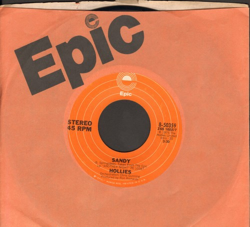 Hollies - Sandy/Second Hand Hangups (with Epic company sleeve) - NM9/ - 45 rpm Records