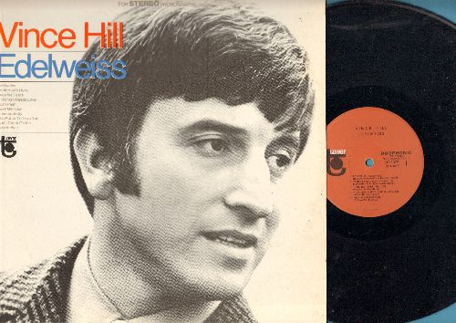 Hill, Vince - Edelweiss: Yesterday's Hero, Heartaches, Love Me True, Invisible Tears, Push Push (Vinyl STEREO LP record, 1966 first issue) - M10/NM9 - LP Records