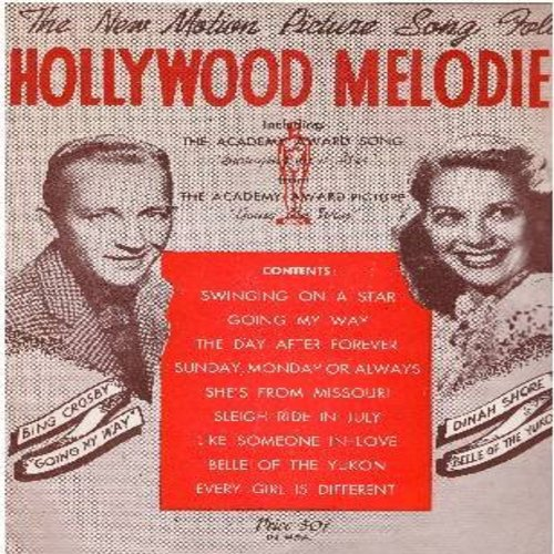 Crosby, Bing, Dinah Shore - Hollywood Melodies - The Motion Picture Song Folio including Oscar Winning Songs -Swinging On A Star- and -Going My Way-, others. VERY attractive 26 page vintage publication! (this is SHEET MUSIC, not any other kind of media!)