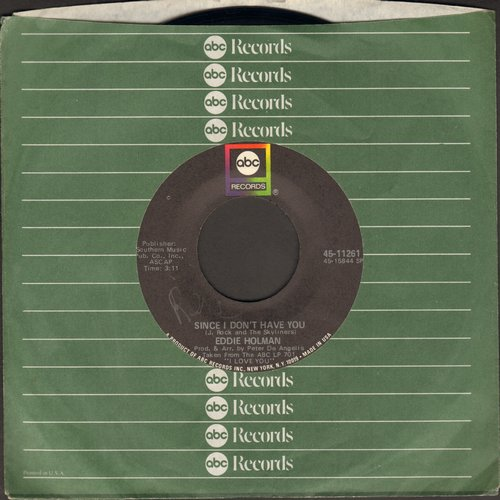 Holman, Eddie - Since I Don't Have You/Don't Stop Now (with ABC company sleeve) - VG7/ - 45 rpm Records