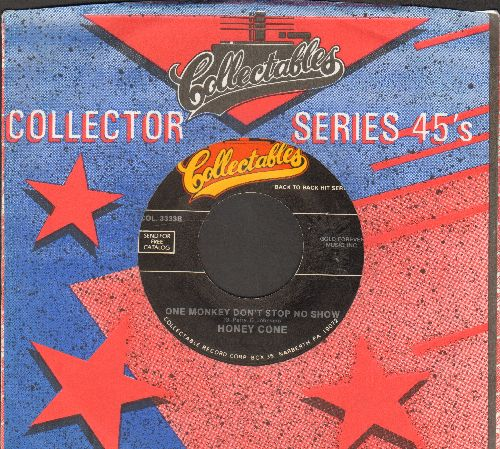 Honey Cones - One Monkey Don't Stop No Show/Somebody's Been Sleeping (by Porrf Aged In Soul on flip-side) (with Collectables company sleeve) - NM9/ - 45 rpm Records