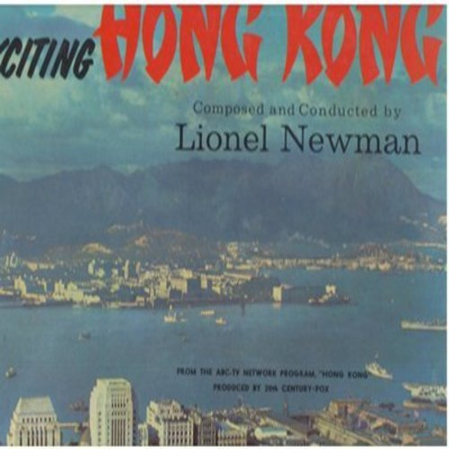 Newman, Lionel - Exciting Hong Kong - Composed and Conducted by Lionel Newman (Vinyl MONO LP record) - NM9/EX8 - LP Records