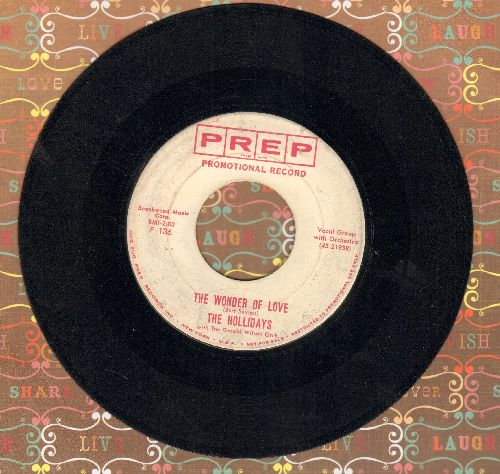 Hollydays - The Wonder Of Love/I'm Not Ashamed (DJ advance pressing) - VG7/ - 45 rpm Records