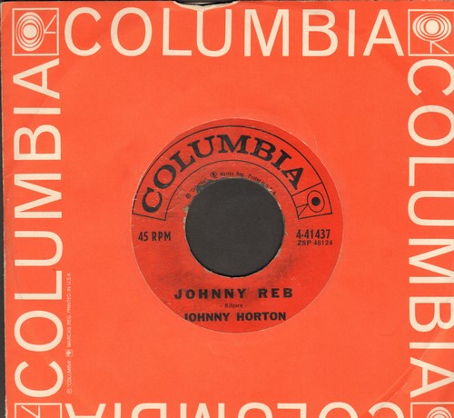 Horton, Johnny - Johnny Reb/Sal's Got A Sugar Lip (with vintage Columbia company sleeve) - VG7/ - 45 rpm Records