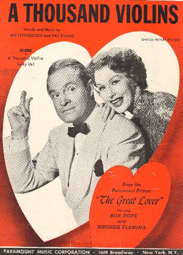 Livingston, Jay, Ray Evans - A Thousand Violins - SHEET MUSIC for the popular Song featured in film -The Great Lover, Starring Bob Hope and Rhonda Fleming(This is SHEET MUSIC, NOT any other kind of media!) - EX8/ - Sheet Music