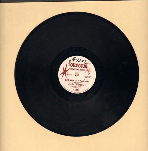 Hopkins, Linda - Get Off My Wagon/Is This Goodbye? (10 inch 78rpm record) (wol) - EX8/ - 78 rpm