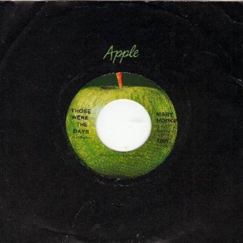 Hopkin, Mary - Those Were The Days/Turn, Turn, Turn (FIRST Ever 45rpm record on the Apple label, with Apple company sleeve) - M10/ - 45 rpm Records