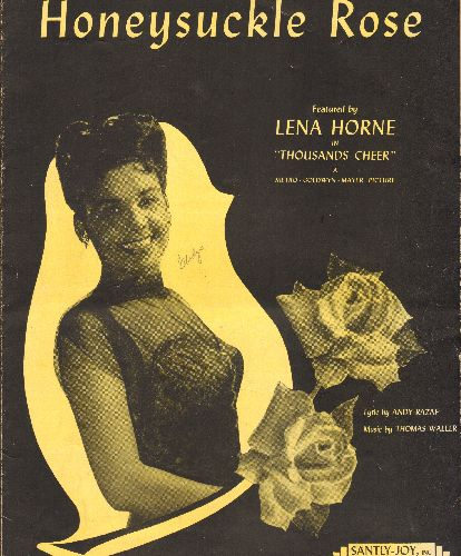 Horne, Lena - Honeysuckle Rose - Vintage SHEET MUSIC for the Standard, NICE cover portrait of a young Lena Horne! - EX8/ - Sheet Music