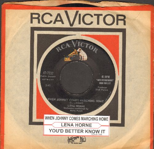 Horne, Lena - When Johnny Comes Marching Home/You'd Better Know It (with juke box label and RCA company sleeve) - NM9/ - 45 rpm Records