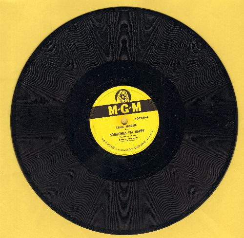 Horne, Lena - Sometimes I'm Happy/It's Mad, Mad, Mad! (10 inch 78 rpm record) - NM9/ - 78 rpm