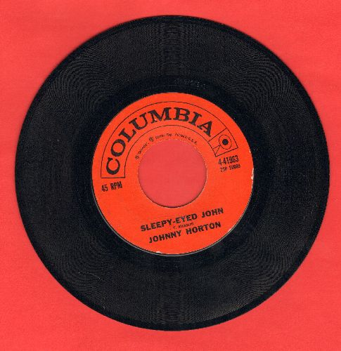 Horton, Johnny - Sleepy-Eyed John/They'll Never Take Her Love From Me  - EX8/ - 45 rpm Records
