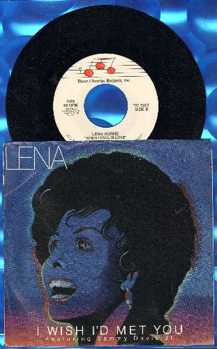 Horne, Lena - I Wish I'd Met You (featuring Sammy Davis Jr.)/When I Fall In Love (with picture sleeve) - NM9/EX8 - 45 rpm Records