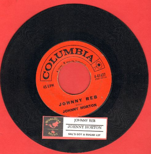Horton, Johnny - Johnny Reb/Sal's Got A Sugar Lip (with juke box label) - EX8/ - 45 rpm Records