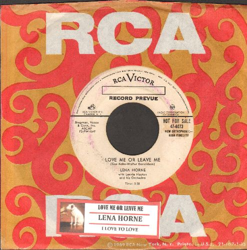 Horne, Lena - Love Me Or Leave Me/I Love To Love (DJ advance pressing with juke box label and RCA company sleeve) - VG7/ - 45 rpm Records