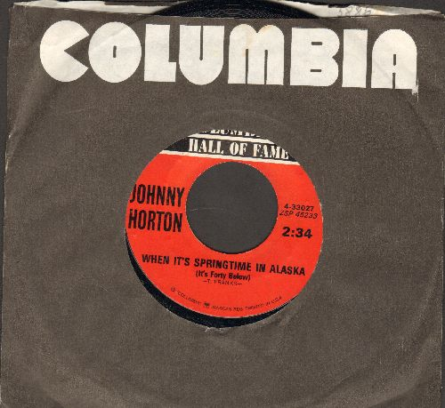 Horton, Johnny - When It's Springtime In Alaska/Sink The Bismark (double-hit re-issue with Columbia company sleeve) - EX8/ - 45 rpm Records