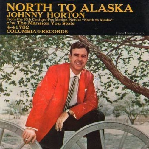 Horton, Johnny - North To Alaska/The Mansion You Stole (with picture sleeve) - EX8/VG7 - 45 rpm Records