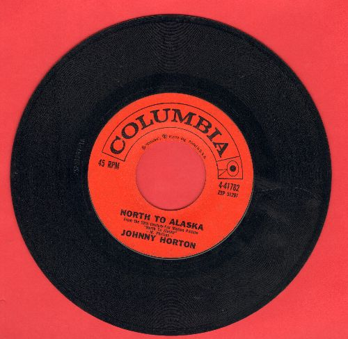 Horton, Johnny - North To Alaska/The Mansion You Stole  - EX8/ - 45 rpm Records
