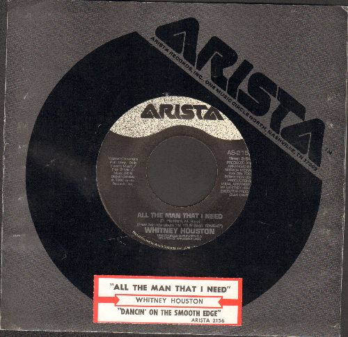 Houston, Whitney - All The Man I Need/Dancin' On The Smooth Edge (with juke box label and Arista company sleeve) - NM9/ - 45 rpm Records