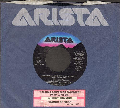 Houston, Whitney - I Wanna Dance With Somebody/Moment Of Truth (with juke box label and Arista company sleeve) - NM9/ - 45 rpm Records