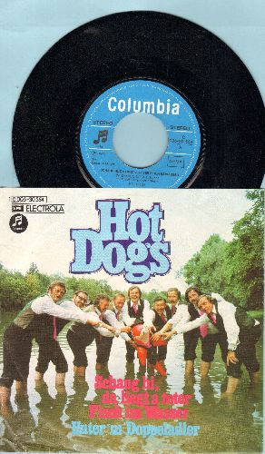 Hot Dogs - Schau hi, da liegt a toter Fisch im Wasser/Unter'm Doppeladler (German Pressing with picture sleeve, sung in Bavarian dialect) - NM9/NM9 - 45 rpm Records