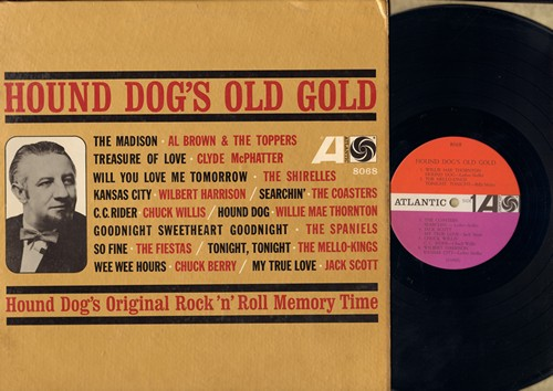 Thornton, Willie Mae, Spaniels, Clyde McPhatter, Al Brown & The Toppers, others - Hound Dog's Old Gold: The Madison, Treasure Of Love, Goodnight Sweetheart Goodnight, Searchin', My True Love (Vinyl MONO LP record) - NM9/EX8 - LP Records