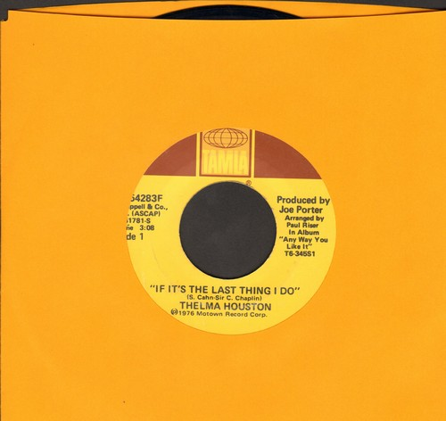 Houston, Thelma - If It's The Last Thing I Do/You Won't Let Me Walk On The Water - EX8/ - 45 rpm Records