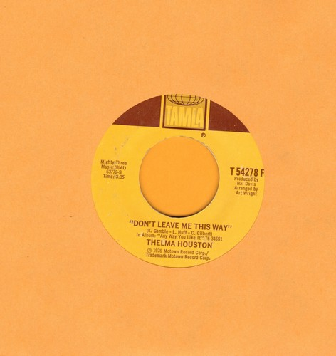 Houston, Thelma - Don't Leave Me This Way/Today Will Soon Be Yesterday - EX8/ - 45 rpm Records