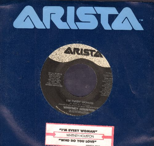 Houston, Whitney - I'm Every Woman/Who Do You Love (with Arista company sleeve and juke box label) - NM9/ - 45 rpm Records
