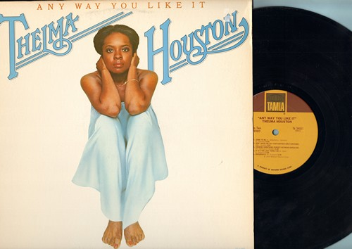 Houston, Thelma - Any Way You Like It: Don't Leave Me This Way, Come To Me, If It's The Last Thing I Do (Vinyl STEREO LP record) - NM9/EX8 - LP Records