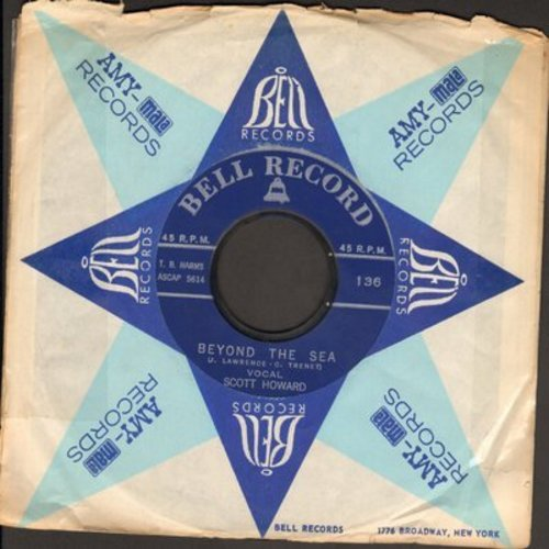 Howard, Scott - Beyond The Sea/Forever (by The Larks on flip-side) (with Bell company sleeve) - EX8/ - 45 rpm Records