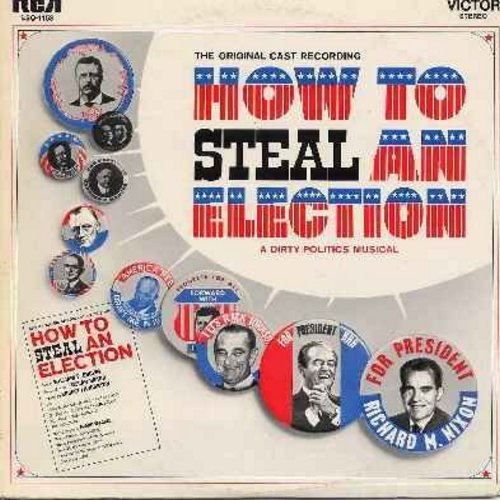 How To Steal An Election - How To Steal An Election - A Dirty Politics Musical - Original Cast Recording (Vinyl STEREO LP record) - M10/EX8 - LP Records
