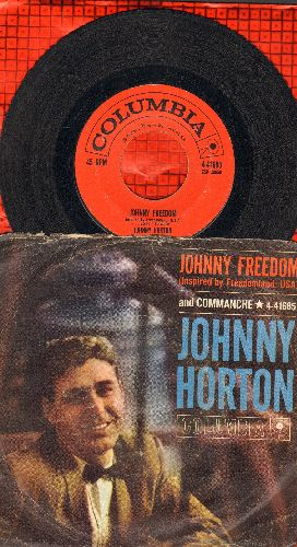 Horton, Johnny - Johnny Freedom/Comanche (with picture sleeve) - VG7/G5 - 45 rpm Records