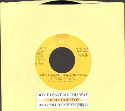 Houston, Thelma - Don't Leave Me This Way/Today Will Soon Be Yesterday (with juke box label) - NM9/ - 45 rpm Records