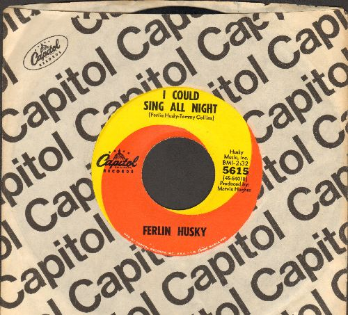 Husky, Ferlin - I Could Sing All Night/What Does Your Conscience Say To You (with Capitol company sleeve) - NM9/ - 45 rpm Records