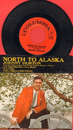 Horton, Johnny - North To Alaska/The Mansion You Stole (with picture sleeve) - NM9/EX8 - 45 rpm Records