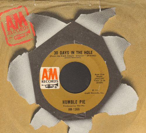 Humble Pie - 30 Days In The Hole/Sweet Peace And Time (with company sleeve) - NM9/ - 45 rpm Records