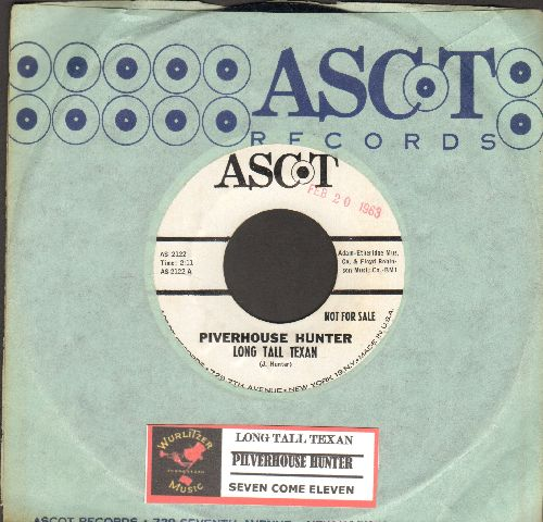 Hunter, Piverhouse - Long Tall Texan/Seven Come Eleven (DJ advance pressing with RARE Ascot company sleeve and juke box label)(date stamp on label) - NM9/ - 45 rpm Records