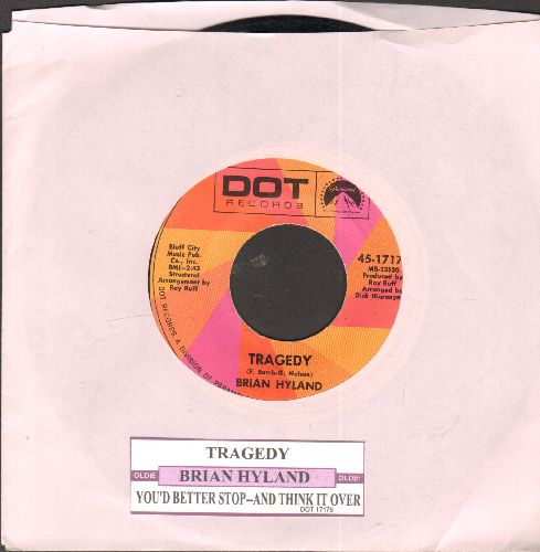 Hyland, Brian - Tragedy/You'd Better Stop - And Think It Over (pastel label second pressing with juke box label) - EX8/ - 45 rpm Records